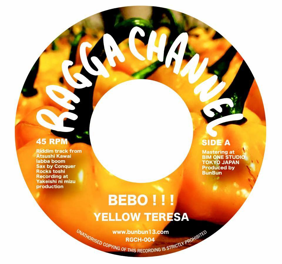 Side A : BEBO!!!/YELLOW TERESA Beat by ATSUSHI KAWAI from 焼け石に水プロダクション/Y.M.P.records.